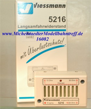 (Neu) Viessmann 5216 Langsamfahrwiderstand, (16082)