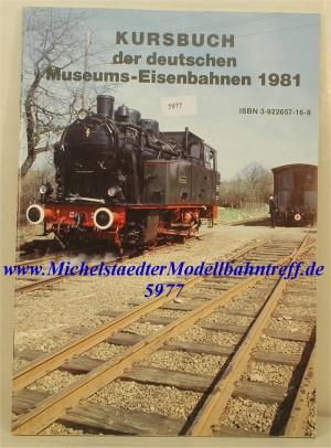 Kursbuch der deutschen Museumsbahnen 1981, (5977)