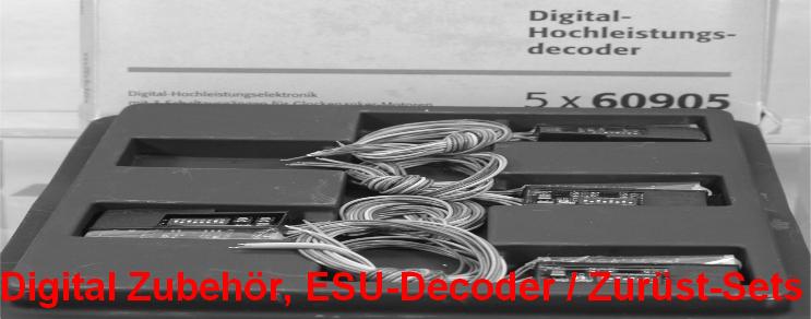 Digital Zubehör, ESU-Decoder / Zurüst-Sets