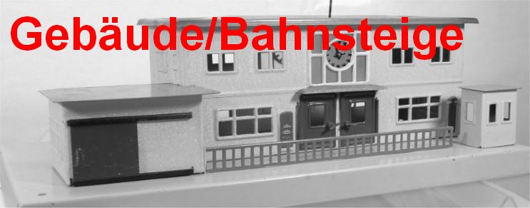 Gebäude/Bahnsteige