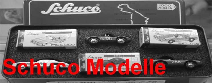 Schuco Modelle